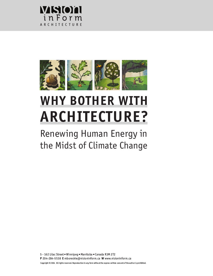 Why Bother with Architecture - Renewing Human Energy in the Midst of Climate Change